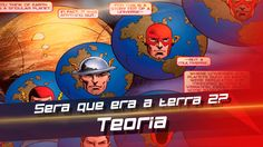 The Flash - Teoria  A terra 2  na verdade pode ser a terra 3