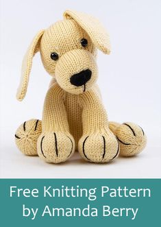 Free Knitting Pattern for Labrador by Amanda Berry - Toy puppy dog softie. Free Knitting Pattern for Labrador by Amanda Berry - Toy puppy dog softie. Part of the The Dera-Dogs . Baby Knitting Patterns, Crochet Dolls Free Patterns, Free Knitting, Knitting Toys, Knitted Dolls Free, Crochet Bear, Crochet Toys, Crochet Teddy, Softies