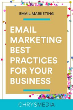 Email Marketing Best Practices for Your Business // Chrys Media - Email List Marketing Tips - Ideas of Email List Marketing Tips - Email Marketing Best Practices for Your Business // Chrys Media Email Marketing Design, Email Marketing Strategy, Email Design, Marketing Tools, Business Marketing, Content Marketing, Business Tips, Online Marketing, Social Media Marketing