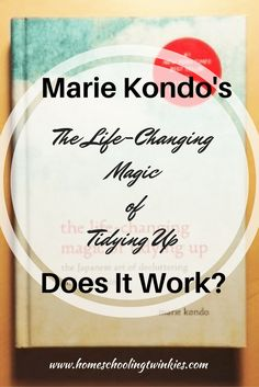 Marie Kondo's The Life-Changing Magic of Tidying Up: Does it Work? This is a review of her book and how I implemented her technique of finding what sparks joy.