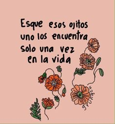 Image about love in frases 😊 citas by Citlalli ZP Quotes For Him, Love Quotes, Inspirational Quotes, Sweet Words, Love Words, Frases Love, Advertising Quotes, Tumblr Love, This Is Your Life
