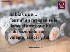 """¿Sabías Qué?..""""sushi en realidad se le llama al arroz que ha sido sazonado con vinagre, azúcar y sal"""""""