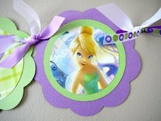 Tinkerbell Happy Birthday Banner!  I like the coordinating ribbon used here.