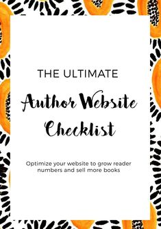 The Ultimate Author Website Checklist - Optimize your website to grow reader numbers and sell more books. Get your author website working for you with this free book marketing resource from WildMind Creative.