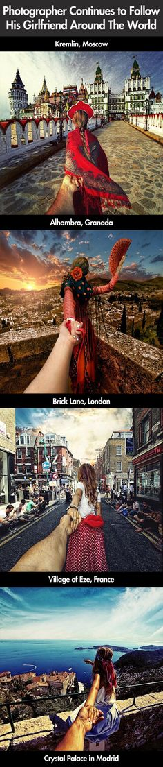 Photographer follows his girlfriend around the world.  I am so envious of all the places they have been!