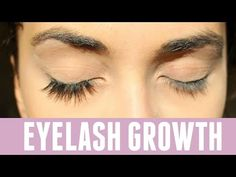 How to Grow Long, Thick, Healthy Lashes - YouTube