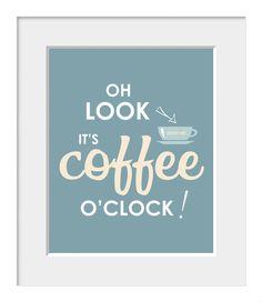 È Coffee o ' clock caffè citazione, caffè Poster, arte della cucina, cucina Decor, decorazione domestica, arte muro blu e crema, blu e bianca parete arte