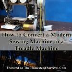 How to Convert a Modern Sewing Machine to a Treadle Machine  Off Grid