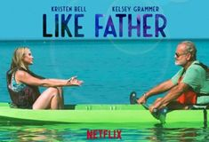 All Forms of Art: Like Father - review: bad drama, little comedy