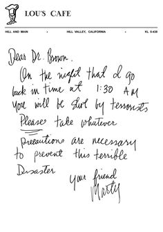 Marty's Letter (clearer than the last one) That kid writes better cursive than I could do. -Watch Free Latest Movies Online on Back To The Future Party, The Future Movie, Sean Leonard, Michael J Fox, Bttf, Science Fiction, Marty Mcfly, Movie Lines, Movie Posters