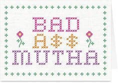 Needlepoint Bad Ass Mutha,  Mothers Day Card at tore.com