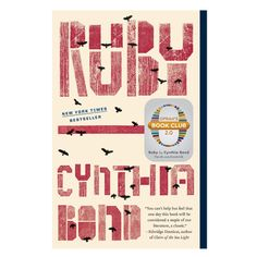 Nobody has the magic touch like Oprah. And as of Tuesday morning, it's official: She has bestowed that magic on yet another book. Oprah's Book Club pick is Ruby by Cynthia Bond. It's the fourth book in her revamped group, Oprah's Book Club Book Nerd, Book Club Books, New Books, Good Books, The Book, Books To Read, Books 2016, Book Clubs, Children's Books