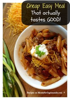 Easy Cheap Meals that actually taste good!!!  Love this!