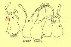 when he got the rumor, that bunny was on coffee break