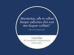 Mit #welearning lernen Sie, mit souveräner Körpersprache UND punktgenauer Rhetorik zu überzeugen. Fordern Sie hier Ihre kostenfreie Demo an: www.we-learning.com