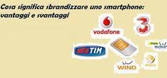 UNIVERSO NOKIA: Cosa significa sbrandizzare uno smartphone: vantag...