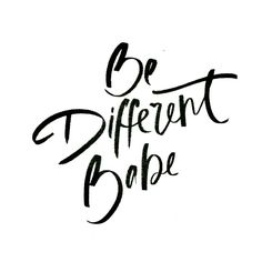 Be-different-babe-1024x1024