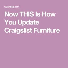 Now THIS Is How You Update Craigslist Furniture