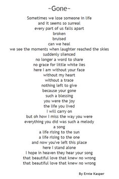 I wrote this #poem about losing someone close to you. It's called ~Gone~ By Ernie Kasper