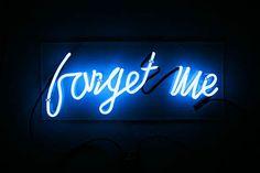 Bill Rowe  forget me, 2005  Neon, plexi