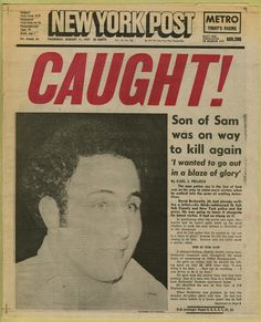 "Newspaper headline (""Caught!"" New York Post, August 11, 1977), 1977"