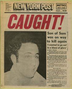 "Newspaper headline (""Caught!"" New York Post, August 11, 1977), 1977"