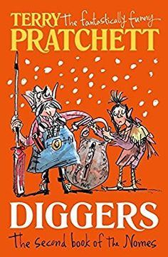 Diggers: The Second Book of the Nomes (The Bromeliad Trilogy)