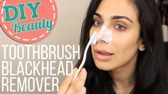 DIY Beauty | Toothbrush Blackhead Remover-BEST EVER?! \ خلطة لإزالة الرؤ...