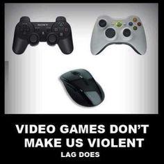 Video games don't make us violent...