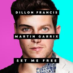 Dillon Francis & Martin Garrix - Set Me Free by DILLONFRANCIS | Dillon Francis | Free Listening on SoundCloud