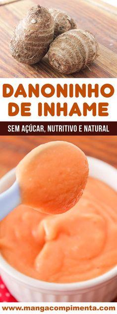 Danoninho de Inhame sabor Mamão – Uma sobremesa sem açúcar, nutritiva e natural (sem conservantes) #receita #doces #vegetariano