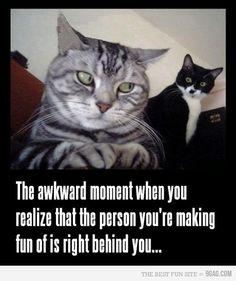 Akward moment