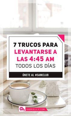 7 Trucos para levantarse a las 4:45 am todos los días #productividad #habitos #rutinas #miraclemorning #gabrielah