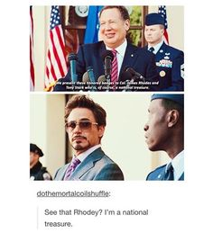 "Love this!!! You know that is *exactly* what that look is saying, AND you know Rhodey's face is saying back: ""You paid him to say that, dude, it doesn't count."""