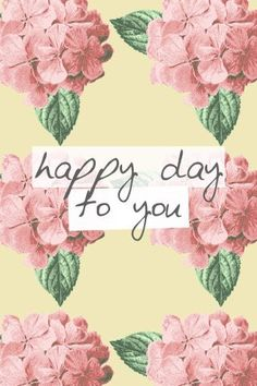 Happy day to you! #happy #quotes