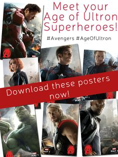 Meet your Age of Ultron Superheroes and download these high-resolution posters now!