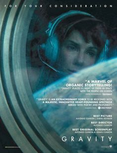 Gravity (2013) - Sandra Bullock, George Clooney. Beautiful and innovative story of overcoming adversity unfortunately riddled with scientific faults.