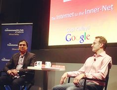 Special #CommonwealthClub event @Google with Googler author @GopiKallayil interviewed by entrepreneur AT (Andrew Trader). #internet2innernet
