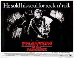 """phantom of the paradise (d. brian de palma) My fave movie ad. I recall thinking, """"I have GOT to see how this guy the that look.""""  Well, I found out!"""