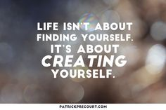Keep creating and growing every day.  It's the only way to find out what we're truly passionate about.