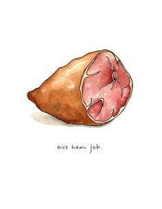 Nice Ham Job from Drywell Art for $20.00 Watercolor Food, Watercolor Animals, Watercolor Illustration, Watercolor Paintings, Watercolor Ideas, Watercolour, Paraguay Food, Renegade Craft Fair, Food Sketch