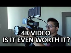4K Video - is it worth it? - YouTube