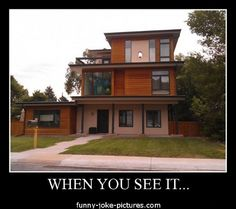 when you see it meme   Funny When You See It House Monsters Inc Picture Photo