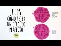 TIPS: Cómo tejer un círculo perfecto de Ganchillo | Crochet - YouTube