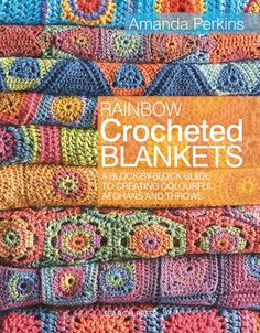 Rainbow Crocheted Blankets book