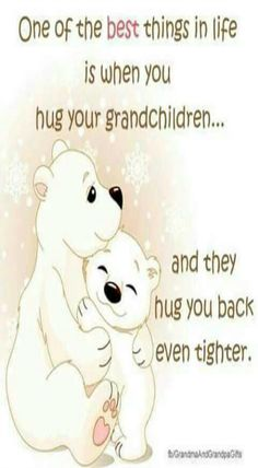 Being Grammy: One Of The Best Things In Life Is When You Hug Your Grandchildren grandparents grandparent quotes grandma quotes grandchildren quotes quotes for grandma Grandson Quotes, Grandkids Quotes, Quotes About Grandchildren, Grandchildren Pictures, Quotes About Your Children, Cute Quotes, Great Quotes, Inspirational Quotes, Nana Quotes