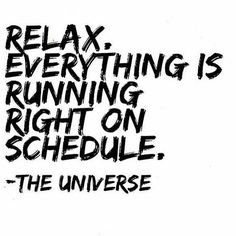 Image result for relax don't rush quotes