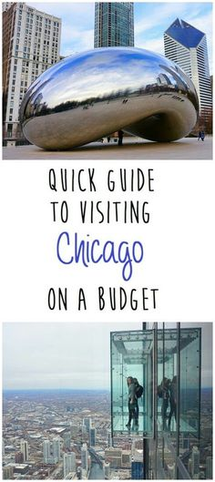 Quick guide to visiting Chicago on a budget #tips #travel