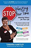 Free Kindle Book -   Stop Wasting Your Time Blaming Others for Your Life: 15 Life Lessons to help you take back control of your Life, Relationships and Career Check more at http://www.free-kindle-books-4u.com/parenting-relationshipsfree-stop-wasting-your-time-blaming-others-for-your-life-15-life-lessons-to-help-you-take-back-control-of-your-life-relationships-and-career/