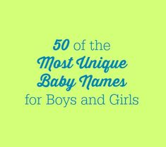 """Looking for a name that hasn't ever appeared on any """"most popular"""" list? We've got you covered!"""